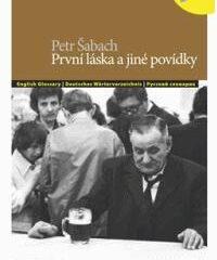 P. Šabach: První láska a jiné povídky