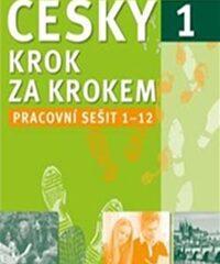 Česky krok za krokem 1. Pracovní sešit: Lekce 1–12