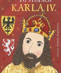 Śladami Karola IV. (Po stopách Karla IV.)