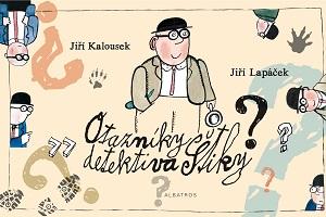 Otázníky detektiva Štiky – historyjki detektywistyczne