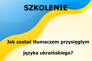 Kurs na tłumacza przsięgłego ukraiński